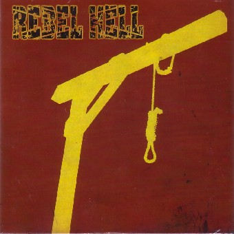 Rebel Hell - Our blood is shed (2010)