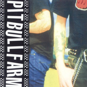 Pitbullfarm - Pitbullfarm (2003) LOSSLESS