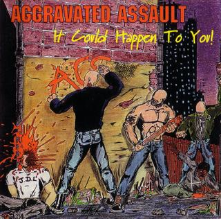 Aggravated Assault - It Could Happen To You (1995)