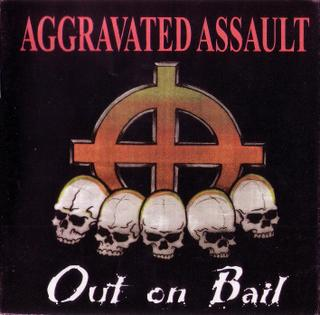 Aggravated Assault - Out on Bail (1998)