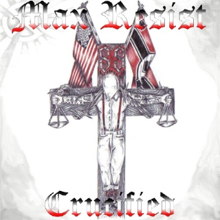 Max Resist - Crucified (2008)
