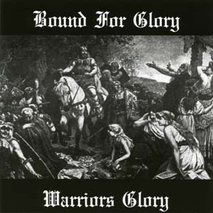 Bound for Glory - Warriors Glory (1990)