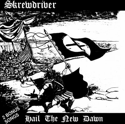 Skrewdriver - Hail the New Dawn (1984) LOSSLESS