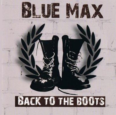 Blue Max - Back to the Boots (2010)