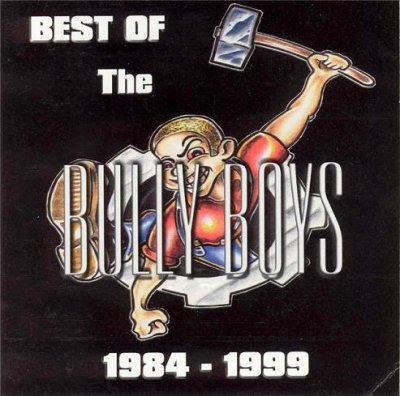 Bully Boys - The best of (1999)