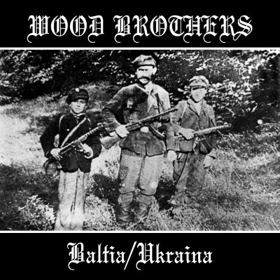 VA - Wood Brothers (Baltia & Ukraina) (2005)