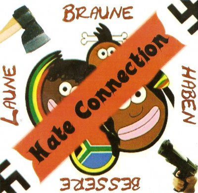 Hate Connection - Braune haben bessere Laune (2009)