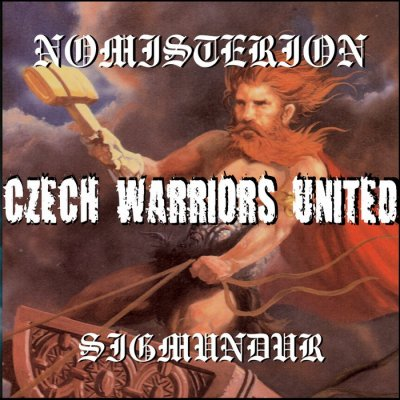 Nomisterion & Sigmundur - Czech Warriors United (2009)