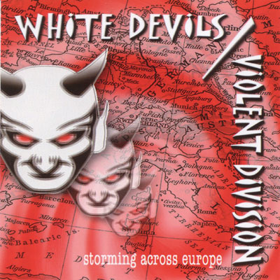 White Devils & Violent Division - Storming Across Europe (2006)