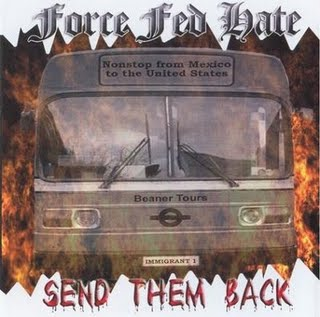Force Fed Hate - Send Them Back (2003)