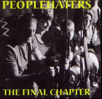 People Haters - The Final Chapter (2003)