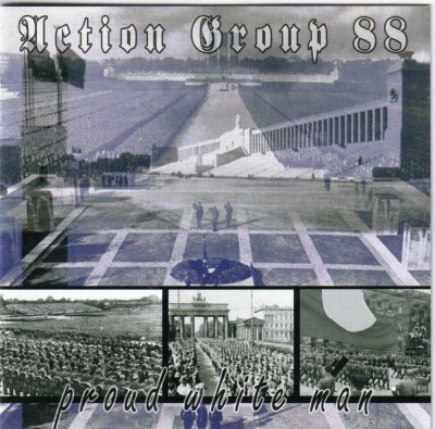 Action Group 88 - Proud White Man (2004)