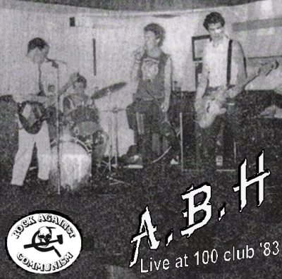 Actual Bodily Harm (A.B.H.) - Live At 100 Club [Bootleg] (1983)