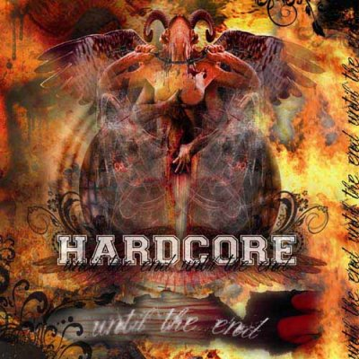 VA - Hardcore Until The End (2008)
