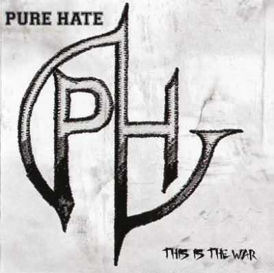 Pure Hate - This Is The War (2007)