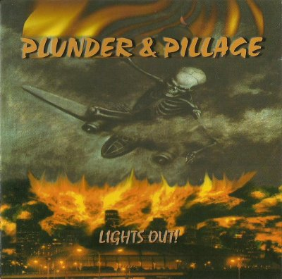 Plunder & Pillage - Lights Out! (1999)