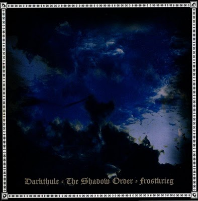 Darkthule & The Shadow Order & Frostkrieg - Split  (2010)