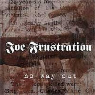 Joe Frustration - No way Out (2007)
