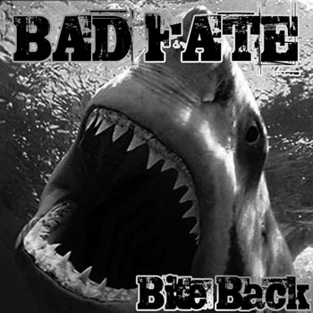 Bad Fate - Bite Back (2007)