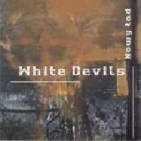White Devils - Discography (2005 - 2013)