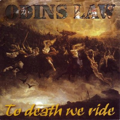 Odins Law - To Death We Ride (2001)