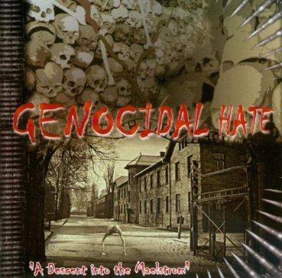 Genocidal Hate - A descent into the maelstrom (2006)