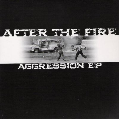 After The Fire - Aggression [EP] (2005)