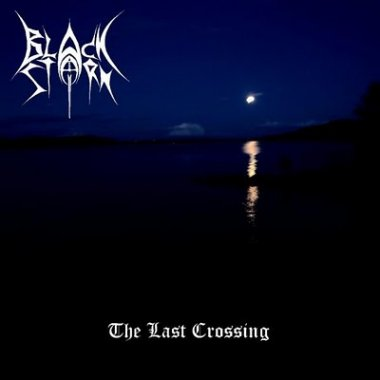 Black Storm - The Last Crossing [demo] (2010)