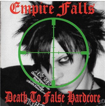 Empire Falls - Death To False Hardcore (Best Of 2010)