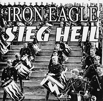 Iron Eagle - Sieg Heil (2005)