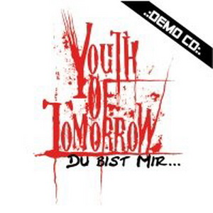 Youth of Tomorrow - Du bist mir (Demo 2010)