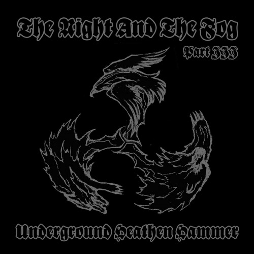 VA - The Night And The Fog Part III - Underground Heathen Hammer (2007)