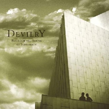Devilry - Rites For The Spring Of Supremacy (2008)