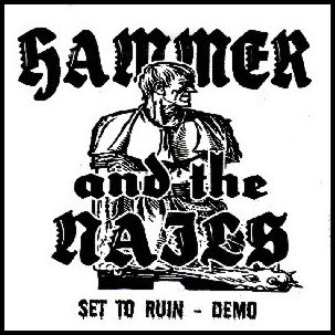 Hammer and the Nails - Set to Ruin (Demo) (2009)