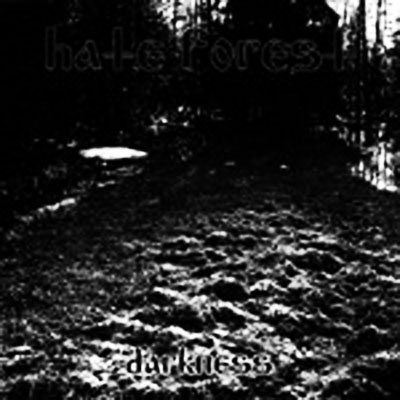 Hate Forest - Darkness (2000) EP