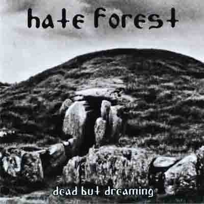 Hate Forest - Dead But Dreaming (2009) compilation