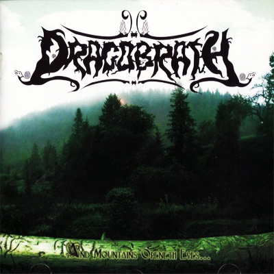 Dragobrath - And Mountains Openeth Eyes... (2008)