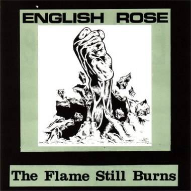 English Rose - The Flame Still Burns (1994)