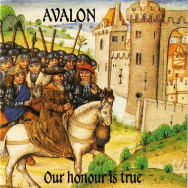 Avalon - Our Honour Is True (1998)