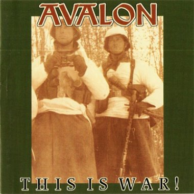 Avalon - This Is War! (1998)