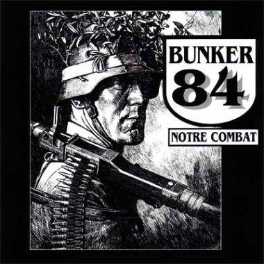 Bunker 84 Notre Combat