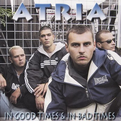 Atria - In Good Times & In Bad Times (2001)