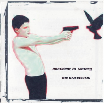 Confident of Victory - The Unfeeling (2006)