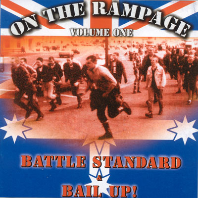 Battle Standard & Bail Up! - On The Rampage vol.1 (2002)
