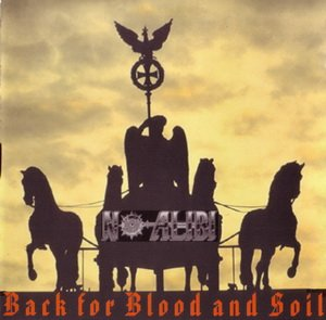 No Alibi - Back For Blood And Soil (1998) LOSSLESS
