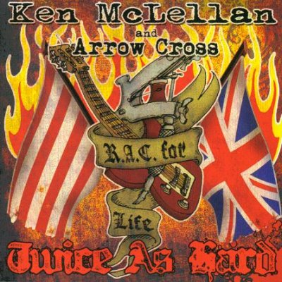 Arrow Cross & Ken Mclellan - Twice As Hard (2008)