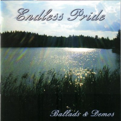 Endless Pride - Ballads & Demos (2007)