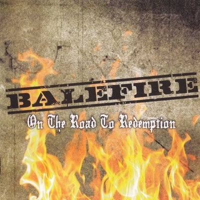Balefire - On The Road To Redemption (2009)