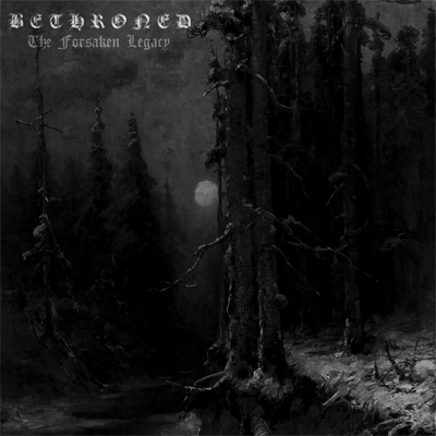 Bethroned - The Forsaken Legacy (2007) demo