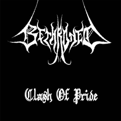Bethroned - Clash of Pride (2009)